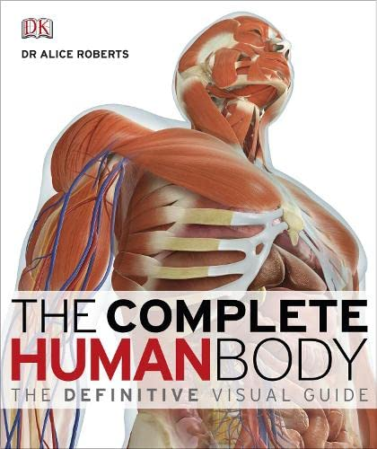 9781405347495: The Complete Human Body. The Definitive Visul Guide (Dk)