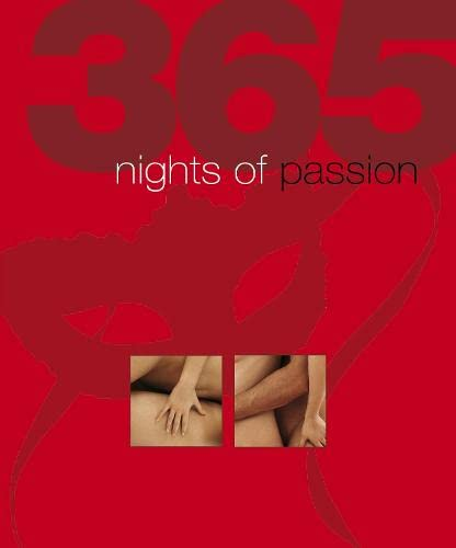 9781405347532: 365 Nights of Passion