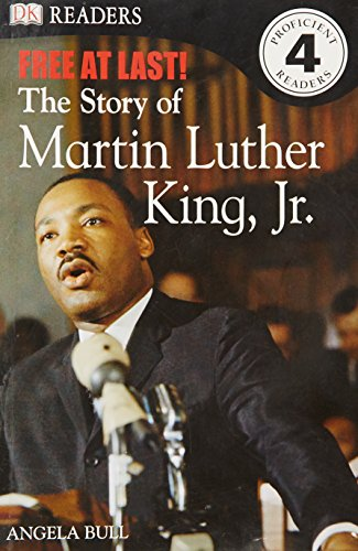 9781405347631: Free At Last: The Story of Martin Luther King, Jr. (DK Readers Level 4)