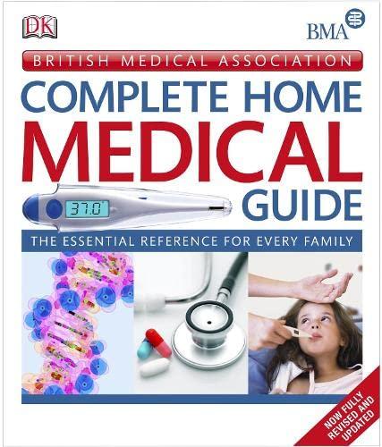 9781405348836: British Medical Association Complete Home Medical Guide.