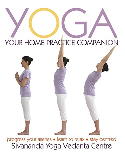 9781405349185: Yoga: Your Home Practice Companion (Sivananda Yoga Vedanta Centre)