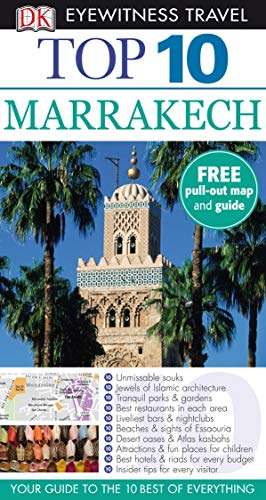 Marrakech (DK Eyewitness Top 10 Travel Guide): Andrew Humphreys
