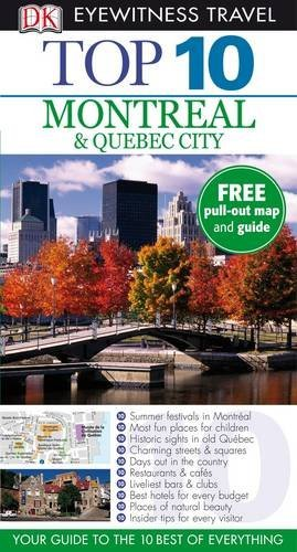 9781405350310: DK Eyewitness Top 10 Travel Guide: Montreal & Quebec City (DK Eyewitness Travel Guide)