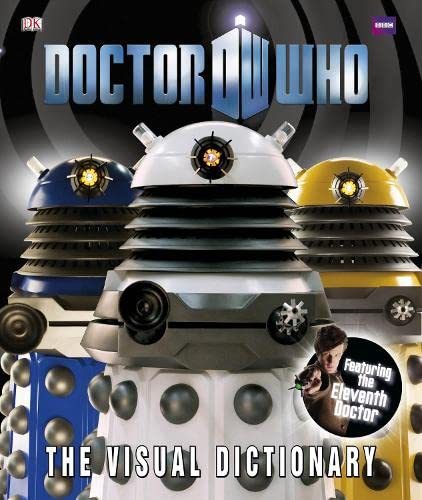 9781405350334: Doctor Who: The Visual Dictionary