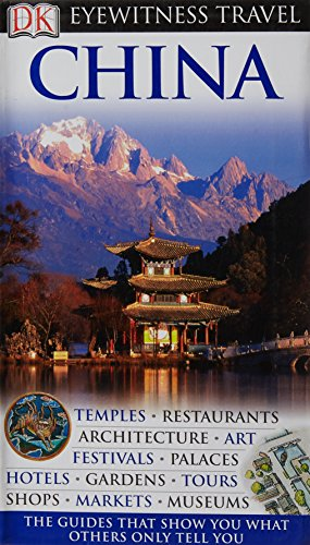 9781405350358: China (DK Eyewitness Travel Guide)