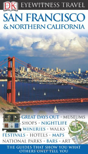 9781405352635: San Francisco and Northern California (DK Eyewitness Travel Guide)