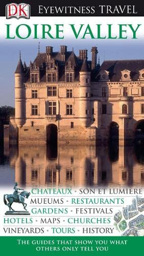 9781405353120: DK Eyewitness Travel Guide: Loire Valley