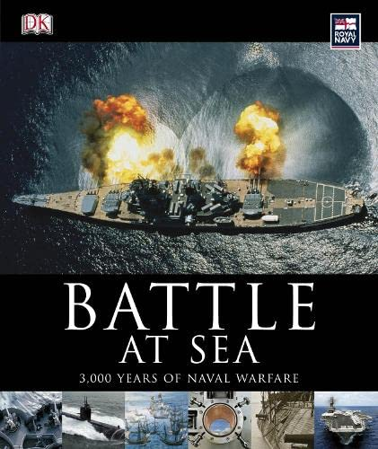 9781405353359: Battle at Sea: 3000 Years of Naval Warfare