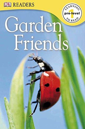 Garden Friends (DK Readers Pre-Level 1): DK