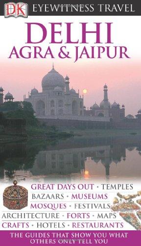 9781405353984: DK Eyewitness Travel Guide: Delhi, Agra & Jaipur