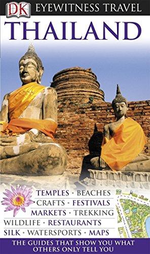 DK Eyewitness Travel Guide: Thailand: Cornwel Smith Philip