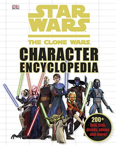 9781405354073: Star Wars the Clone Wars Character Encyclopedia