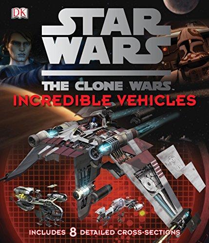 9781405354080: Star Wars Clone Wars Incredible Vehicles