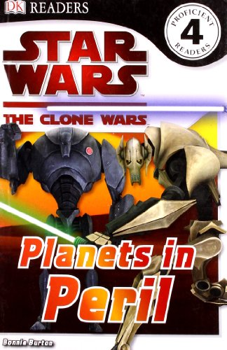 9781405354103: Star Wars Clone Wars Planets in Peril (DK Readers Level 4)