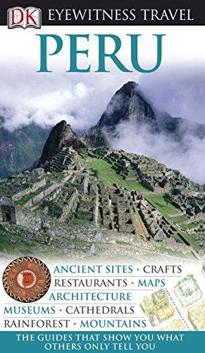 Peru (DK Eyewitness Travel Guide) (9781405356053) by Maryanne Blacker