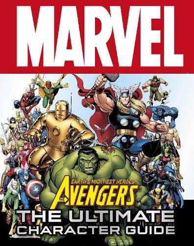9781405356947: Marvel Avengers The Ultimate Character Guide (Dk)