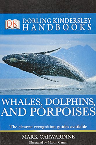 9781405357944: Whales, Dolphins and Porpoises (DK Handbooks)