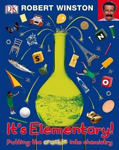 9781405358040: It's Elementary: Putting the Crackle into Chemistry
