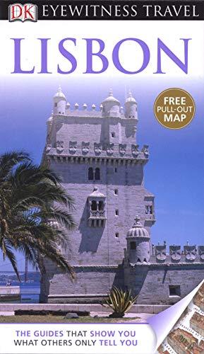 DK Eyewitness Travel Guide: Lisbon: Boulton, Susie
