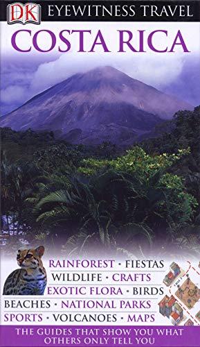 9781405358552: Costa Rica. (DK Eyewitness Travel Guide)