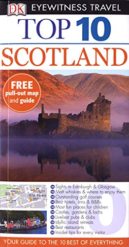 Scotland (DK Eyewitness Top 10 Travel Guide): Scott, Alastair
