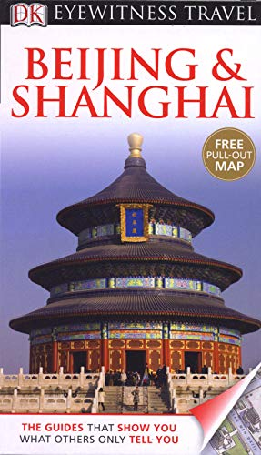 9781405358958: Beijing & Shanghai. (DK Eyewitness Travel Guide)