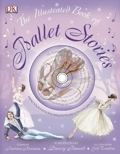 9781405359009: The Illustrated Book of Ballet Stories