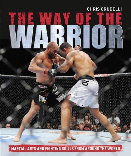 The Way of the Warrior: Crudelli, Chris