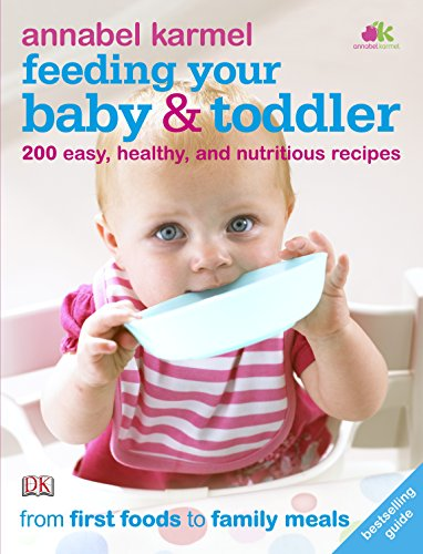 9781405359788: Feeding Your Baby and Toddler