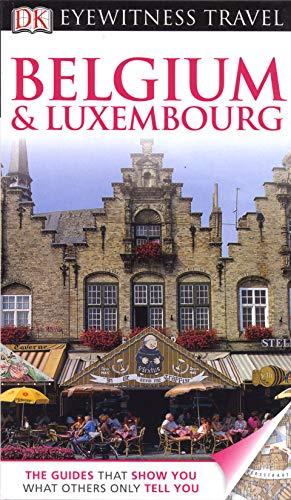 9781405360654: Belgium & Luxembourg. (DK Eyewitness Travel Guide)