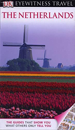 9781405360746: DK Eyewitness Travel Guide: The Netherlands [Idioma Inglés]