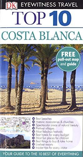 9781405360883: Top 10 Costa Blanca (DK Eyewitness Travel Guide)