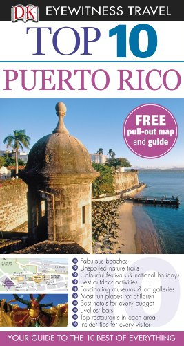 Puerto Rico. (DK Eyewitness Top 10 Travel Guide) (1405361018) by Baker, Christopher P.