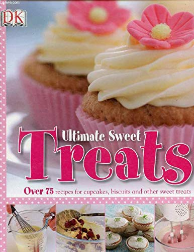 9781405361712: Ultimate Sweet Treats Cookbook