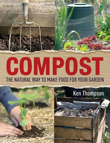 9781405362290: Compost: The natural way to make food for your garden