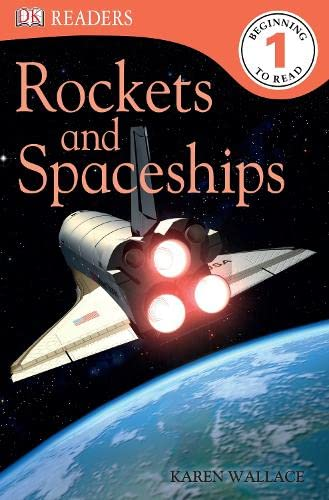 9781405363181: Rockets and Spaceships (DK Readers Level 1)