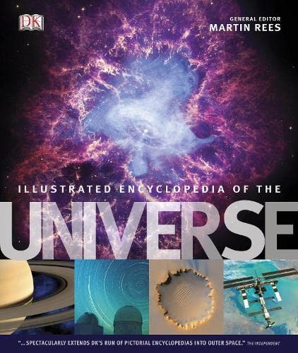 DK Illustrated Encyclopedia of the Universe: DK