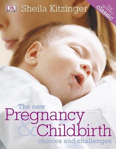 9781405363327: The New Pregnancy & Childbirth