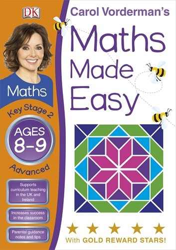 9781405363532: Carol Vorderman's Maths Made Easy, Ages 8-9: Key Stage 2, Advanced