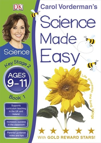 9781405363730: Science Made Easy Life Processes & Living Things Ages 9-11 Key Stage 2 Book 1 (Carol Vorderman's Science Made Easy)