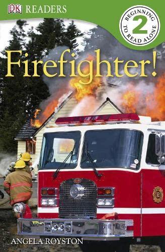 9781405364096: Fire Fighter! (DK Readers Level 2)
