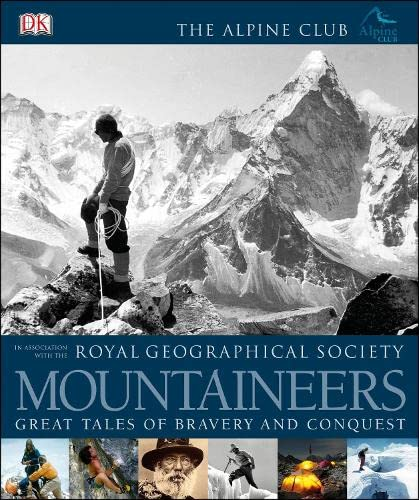 9781405365598: Mountaineers (Royal Geographical Society)