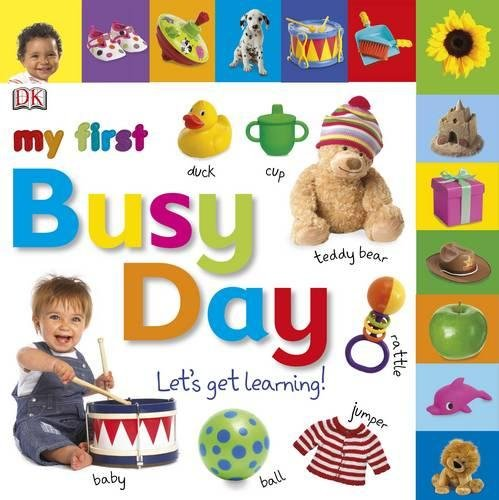 9781405367745: My First Busy Day Let's Get Learning (My First Board Book)