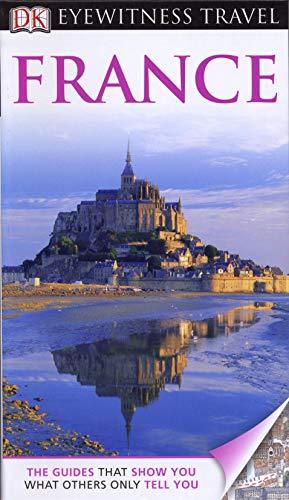 9781405368681: France. (DK Eyewitness Travel Guide)