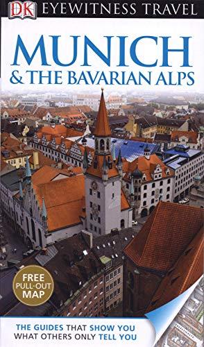 9781405368827: DK Eyewitness Travel Guide: Munich & the Bavarian Alps