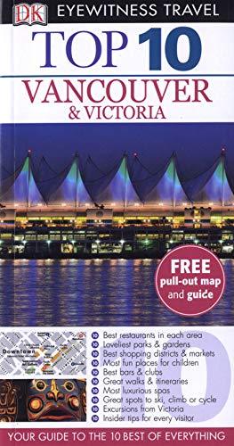9781405369008: Top 10 Vancouver & Victoria (DK Eyewitness Top 10 Travel Guide)