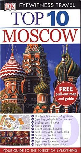 DK Eyewitness Top 10 Travel Guide: Moscow: Dorling Kindersley Publishers