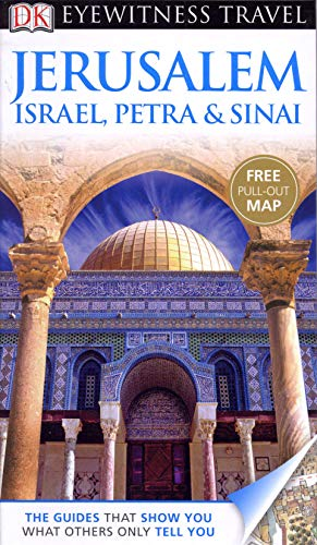 9781405370752: DK Eyewitness Travel Guide: Jerusalem, Israel, Petra & Sinai