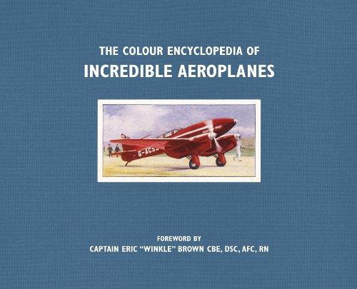 9781405371124: The Colour Encyclopedia of Incredible Aeroplanes