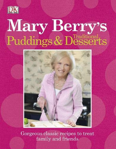 9781405373487: Mary Berry's Traditional Puddings & Desserts: Gorgeous Classic Recipes to Treat Family and Friends.